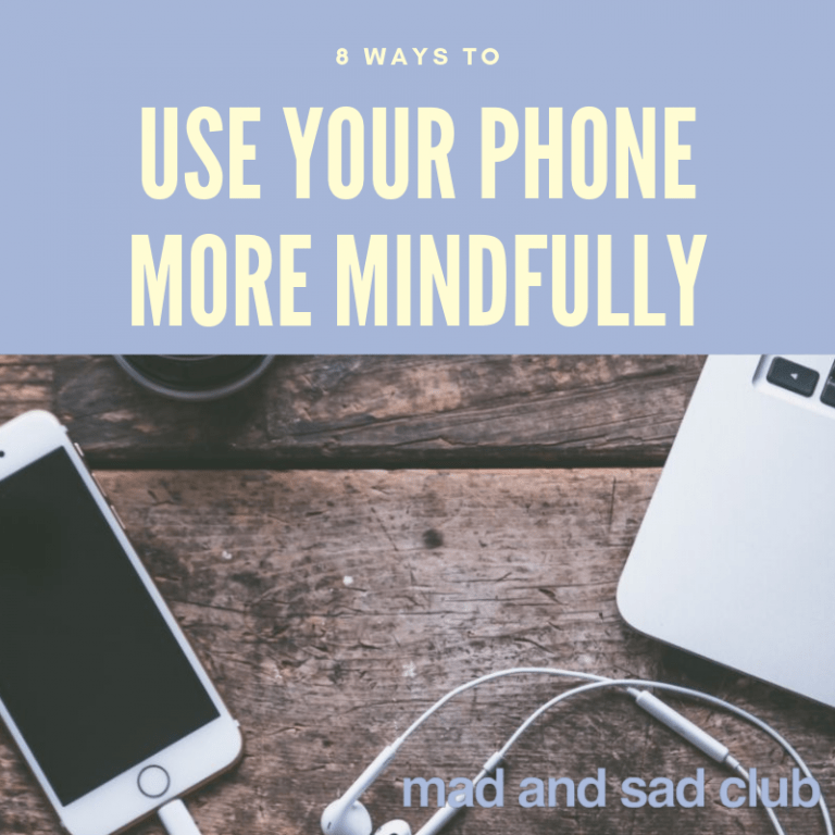 How to use your phone more mindfully